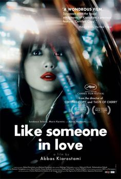 Like Someone in Love - Abbas Kiarostami, France/Japan (2012).