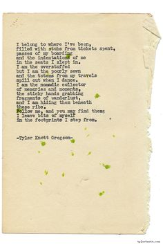 Typewriter Series #1101 by Tyler Knott Gregson*Chasers of the Light, is available through Amazon, Barnes and Noble, IndieBound , Books-A-Million , Paper Source or Anthropologie *
