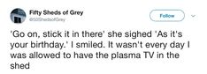 nice Fifty Sheds Of Grey ( 47+ Funny Tweets)