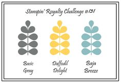 Stampin' Royalty: Stampin' Royalty Challenge #131