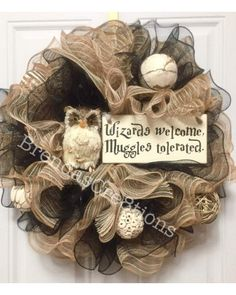 Wizards Welcome Muggles Tolerated Harry Potter Wreath   CraftOutlet.com Photo Contest by Brenda