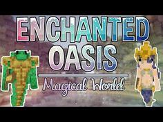 """ENCHANTED TOUR"" Minecraft Enchanted Oasis Ep 9 - YouTube"