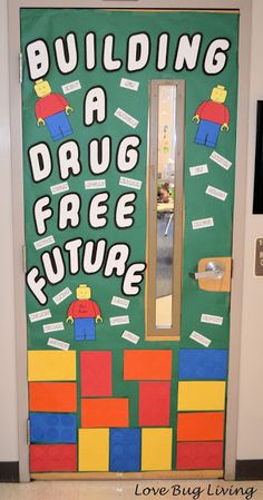 Red Ribbon Week door decoration with an anti-drug theme.  Legos!  Building a Drug Free Future