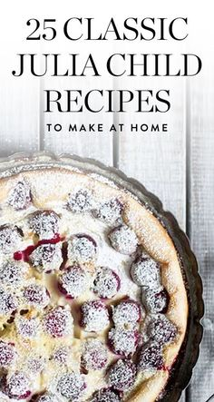 25 Classic Julia Child Recipes to Try at Home Grab your lacy apron and a baguette and prepare to go back in time to the French countryside. We're bringing you 25 classic Julia Child recipes that are sure to please. French Cooking Recipes, Cooking Food, French Dessert Recipes, French Recipes Dinner, French Dinner Parties, Easy French Recipes, Fancy Dinner Recipes, Cooking Turkey, Comida Latina