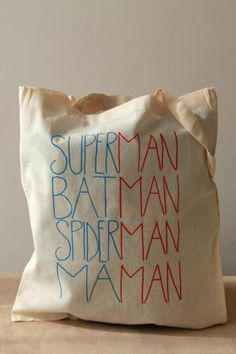 "Tote bag ""superman, batman, spiderman, maman"" - All in the kitchen etc. Superman, Batman Spiderman, Cadeau Parents, Crochet Mignon, Men's Shirts And Tops, Little Presents, Couture Sewing, Parent Gifts, Diy For Kids"