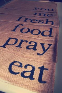 eat pray love food Burlap Placemats
