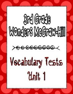 Wonders McGraw Hill 3rd Grade Vocabulary Tests - Unit 1