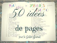 50 idées de superbes pages pour votre Bujo. Les meilleurs listes, trackers, challenges... Votre bujo deviendra indispensable !