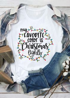 My Favorite Color Is Christmas Lights T-Shirt - Weihnachtsessen - Decoration Diy Christmas Lights, Holiday Fun, Christmas Holidays, Christmas Decorations, Christmas Crafts, Christmas List Ideas, Christmas Recipes, Merry Christmas, Christmas Vinyl