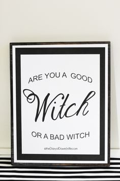 Are You a Good Witch or a Bad Witch Free Print