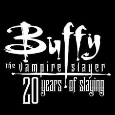 #BTVS #Buffy20Slays