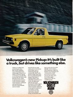 Featuring a yellow 1980 Volkswagen Pickup truck zooming by another truck. The truck version of a Volkswagen Rabbit. Volkswagen Golf Mk1, Vw Mk1, Vw Pickup Truck, Classic Trucks, Classic Cars, Vw Rabbit Pickup, Vw Caddy Mk1, Kdf Wagen, Auto Union