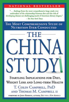 need to read this in 2013 China Study by T. Colin Campbell / Thomas M. Campbell