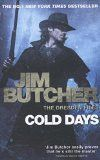 COLD DAYS: THE DRESDEN FILES BOOK- 14 (NEW FORMAT):BUTCHER, JIM