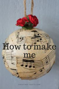Full tutorial including photos to help you make your own Christmas music bauble (ornament). It is so easy using decoupage and looks so professional. Music Christmas Ornaments, Country Christmas Decorations, Christmas Crafts For Kids, Xmas Crafts, Homemade Christmas, Christmas Projects, Christmas Diy, Christmas Baubles To Make, Sheet Music Crafts