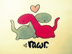 it means i love you in dino<3