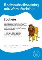 Rechtschreibtraining mit Wort-Sudokus: Zootiere