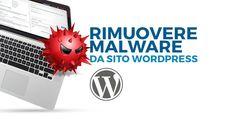 #rimuovere #malware #wordpress