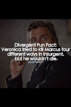 "Haha I find this so funny because he's not real and she tried to kill him but he ""wouldn't die"" #divergent #insurgent #allegiant"
