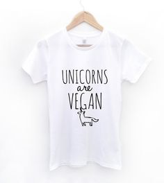 Unicorns are Vegan T-Shirts