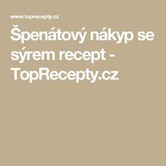 Špenátový nákyp se sýrem recept - TopRecepty.cz
