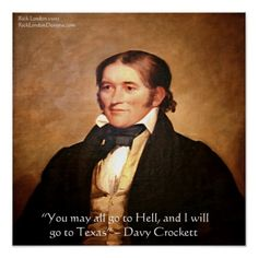 #DavyCrockett #Texas #Hell #Poster @RLondonDesigns #zazzle #pinterest #wallart #homedecor #art #history #gift #sale #fathersday
