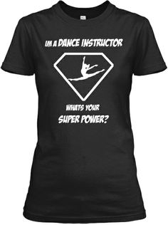 DANCE INSTRUCTOR Shirts, SELLING OUT NOW | Teespring