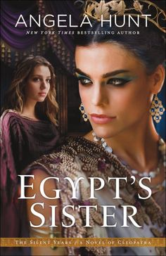 Angela Hunt - Egypt's Sister / #awordfromJoJo #ChristianFiction #CleanRomance #AngelaHunt