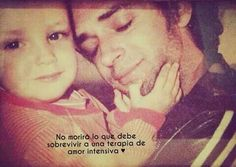 Padre e hijo. Soda Stereo, Perfect Love, Speak The Truth, My Life, Sayings, Bb, Gustavo Cerati, Te Amo, Feelings
