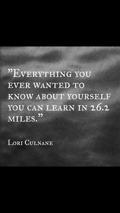 I am starting to think that I have more to learn about myself. Maybe I should try a marathon. I Love To Run, Why I Run, Just Run, First Marathon, Half Marathon Training, Marathon Running, Half Marathon Quotes, Fitness Motivation, Running Motivation