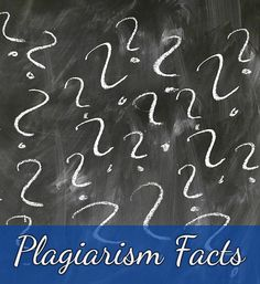 Plagiarism is a tormenting word for every student because it can also be synonymous with academic expulsion. These plagiarism facts will help you pay more attention to your writings.