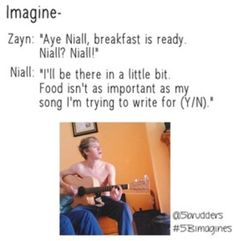 OMG!!!,, Niall says (Y/N) is more important than FOOD. That girl must be real important to him. I wish i was his girl.