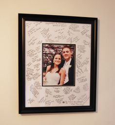 Have guests sign a white Mat Board instead of a guest book. Then add a wedding photo and frame.