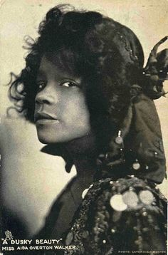 """""""A Dusky Beauty"""" says the caption -- What a wonderful shot of her expressive face and proud attitude! Aida Overton Walker, The Vaudeville Actress Who Refused To Be A Stereotype"""