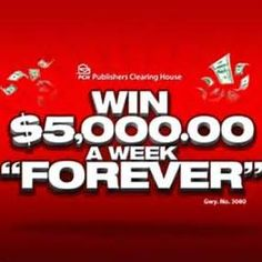 Free Online Sweepstakes & Contests | PCH.com I cynthia wants sole ownership and full eligibily of win $5,000.00 a week forever