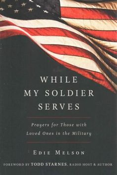 "Read ""While My Soldier Serves Prayers for Those With Loved Ones in the Military"" by Edie Melson available from Rakuten Kobo. While My Soldier Serves offers prayers and scripture references for the person at home to pray for the soldier they love. Airforce Wife, Navy Girlfriend, Military Girlfriend, Usmc, Military Wife Quotes, Military Spouse, Military Personnel, Military Cards, Military Deployment"