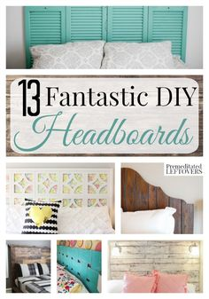 13 Fantastic DIY Headboards