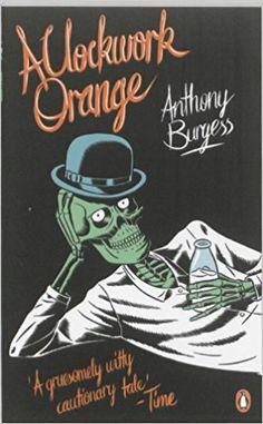 A Clockwork Orange - Anthony Burgess - Livres