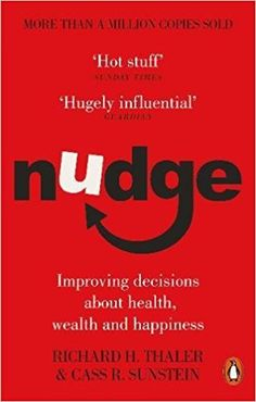 Free eBook Nudge: Improving Decisions About Health, Wealth and Happiness Author Richard H Thaler and Cass R Sunstein Got Books, Books To Read, Behavioral Economics, Believe, Psychology Books, What To Read, Free Reading, Reading Books, Decision Making