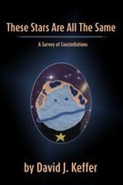 These Stars Are All The Same:  A Survey of Constellations  from the Poison Pie Publishing House