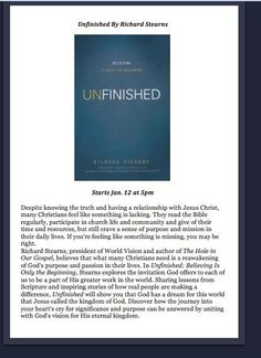 Unfinished Do feel like there is something missing? Do you crave more of God and His understanding. This is an excellent small group tool for purpose driven individuals.