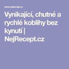 Vynikající, chutné a rychlé koblihy bez kynutí | NejRecept.cz
