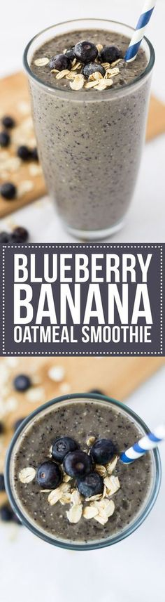 This Blueberry Banana Oatmeal Smoothie is the perfect breakfast smoothie recipe to start the day! With fresh fruit, whole grains and yogurt, its so good for you! This Blueberry Banana Oatmeal Protein Smoothies, Yummy Smoothies, Yummy Drinks, Healthy Drinks, Green Smoothies, Vegetable Smoothies, Healthy Recipes, Breakfast Smoothie Recipes, Best Smoothie Recipes