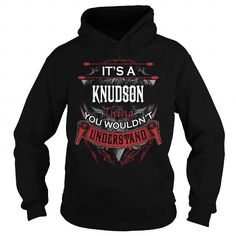 KNUDSON, KNUDSON T Shirt, KNUDSON Tee #name #tshirts #KNUDSON #gift #ideas #Popular #Everything #Videos #Shop #Animals #pets #Architecture #Art #Cars #motorcycles #Celebrities #DIY #crafts #Design #Education #Entertainment #Food #drink #Gardening #Geek #Hair #beauty #Health #fitness #History #Holidays #events #Home decor #Humor #Illustrations #posters #Kids #parenting #Men #Outdoors #Photography #Products #Quotes #Science #nature #Sports #Tattoos #Technology #Travel #Weddings #Women