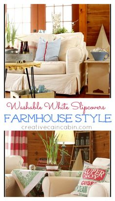 White Slipcovers in a Log Home, with Farmhouse Style Decor ~ Creative Cain Cabin
