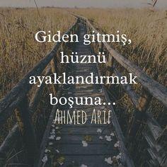 Giden gitmiş,  hüznü ayaklandırmak  boşuna..   || Ahmed Arif