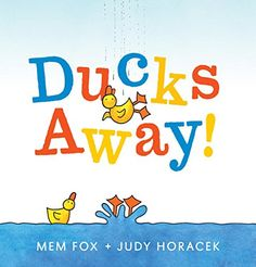 Ducks Away! by Mem Fox. A delightful counting tale about a family of ducks from internationally bestselling picture book author Mem Fox and illustrator Judy Horacek. Addition And Subtraction Practice, Counting Books, Counting Activities, Reading Activities, Over The Bridge, Math Books, Kid Books, Library Books, Award Winning Books