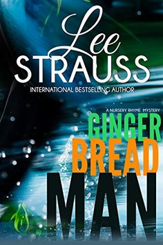 Gingerbread Man: A Marlow and Sage Mystery (A Nursery Rhyme Mystery Book 1) by [Strauss, Lee]