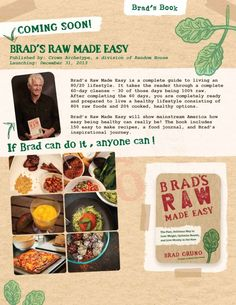 """Pre-Order Brad Gruno's new book """"Brad's Raw Made Easy"""" & receive a free ebook, complimentary coaching, product coupons, and MORE.  http://www.bradsrawchips.com/book/"""