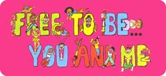 Free to be...you and me: I remember watching this in elementary school. It stands as (possibly) one of my first introductions to feminism. Marlo Thomas, Music Education, Music Class, Parent Resources, Music For Kids, Original Music, The Good Old Days, Read Aloud, Make Me Happy